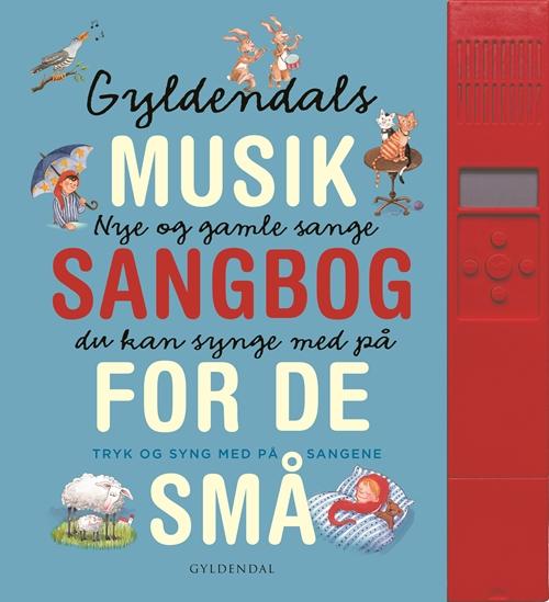 Gyldendals musiksangbog - med lydpanel