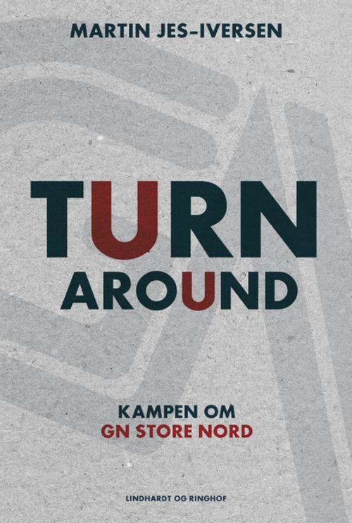 Turnaround - Kampen om GN Store Nord