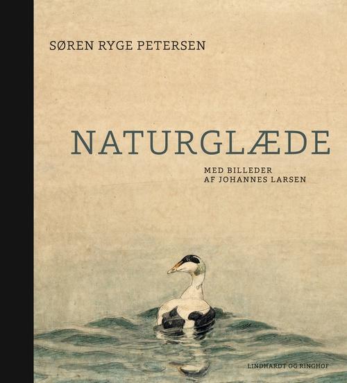 Naturglæde. Med billeder af Johannes Larsen