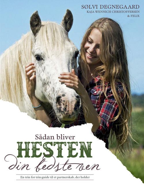 Sådan bliver hesten din bedste ven