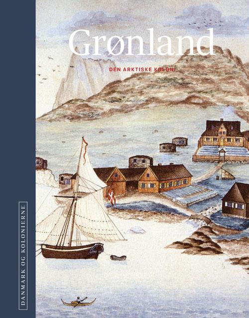 Danmark og kolonierne - Grønland
