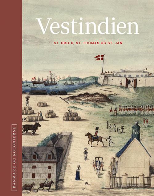 Danmark og kolonierne - Vestindien