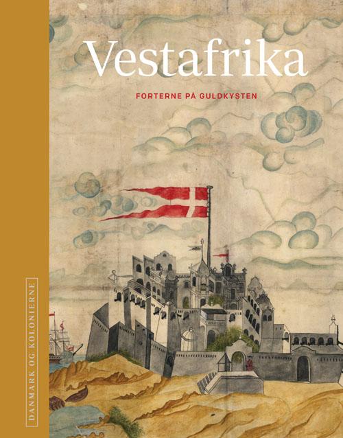 Danmark og kolonierne - Vestafrika