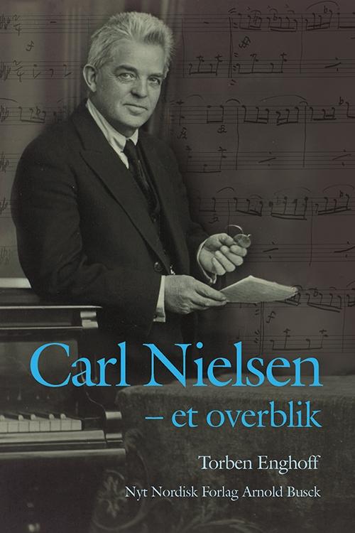 Carl Nielsen - et overblik