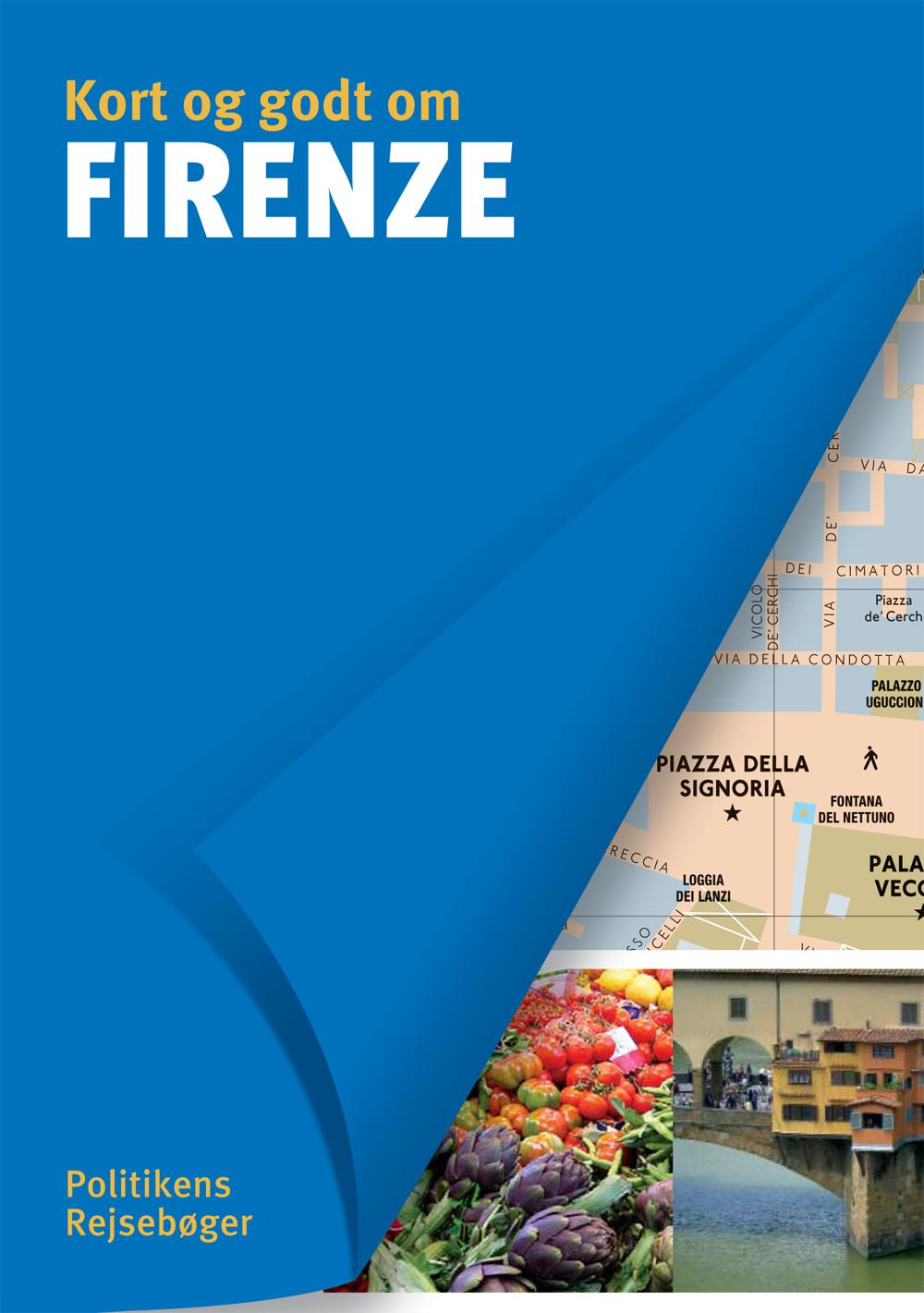 Kort og godt om Firenze