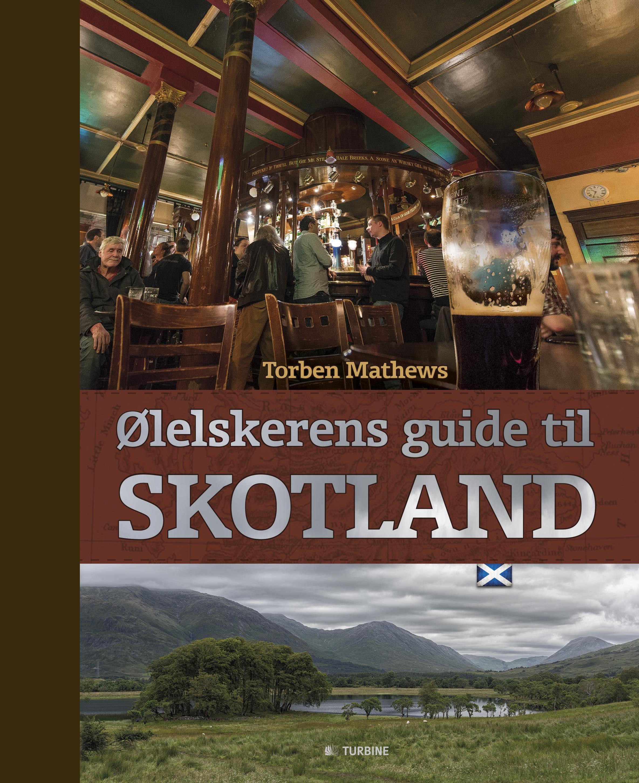 Ølelskerens guide til Skotland