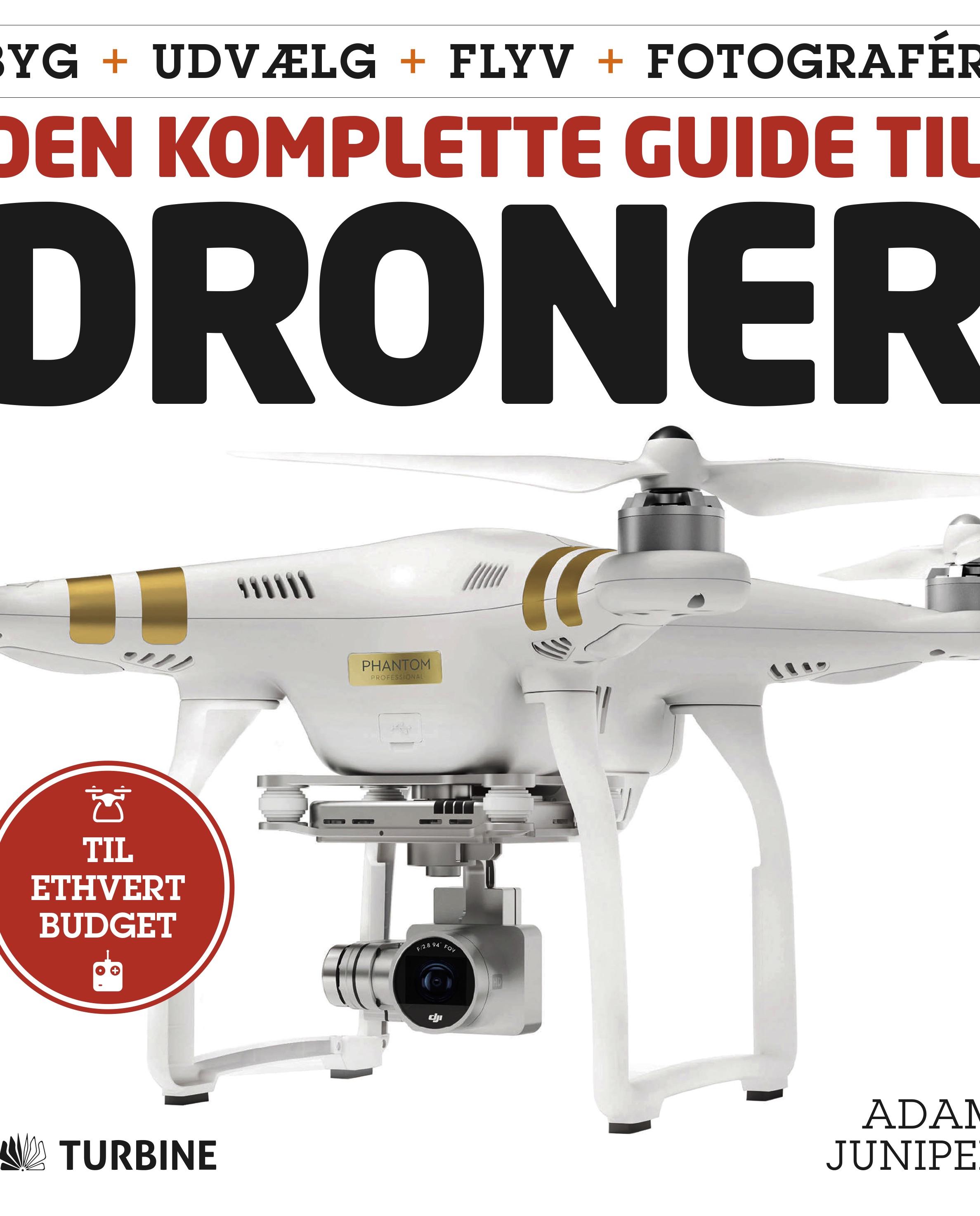 Den komplette guide til Droner