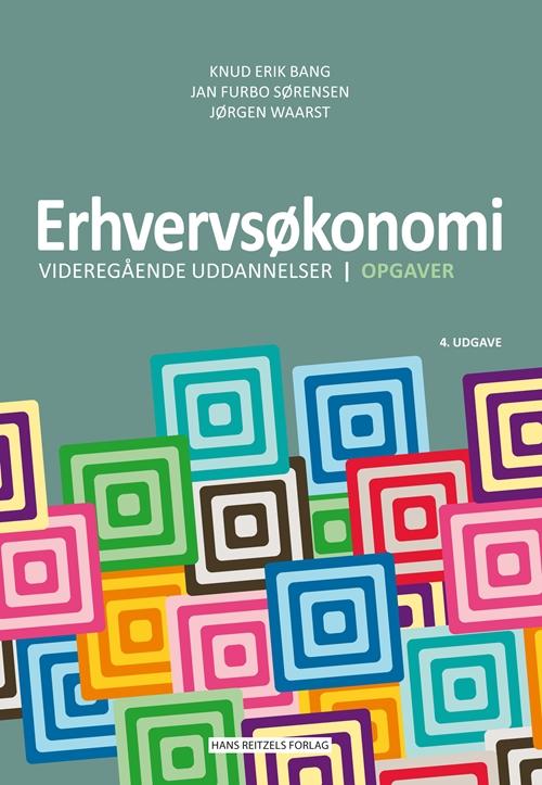 Erhvervsøkonomi - videregående uddannelser - Opgaver