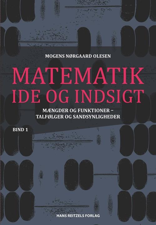 Matematik - idé og indsigt 1