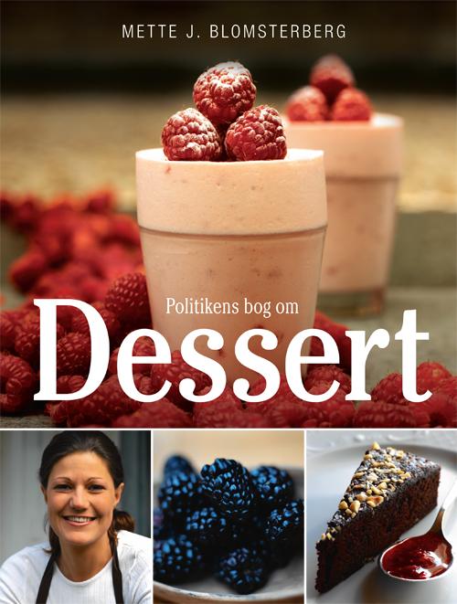 Mette Blomsterberg Politikens bog om dessert
