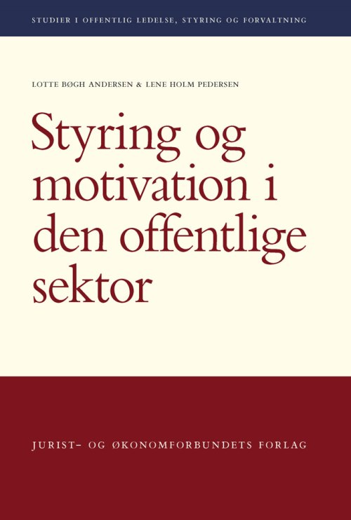 Styring og motivation i den offentliger sektor