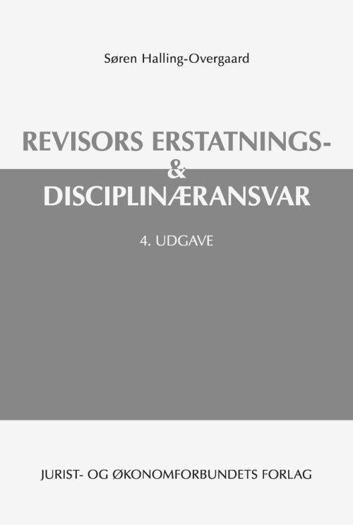 Revisors erstatnings- & disciplinæransvar,