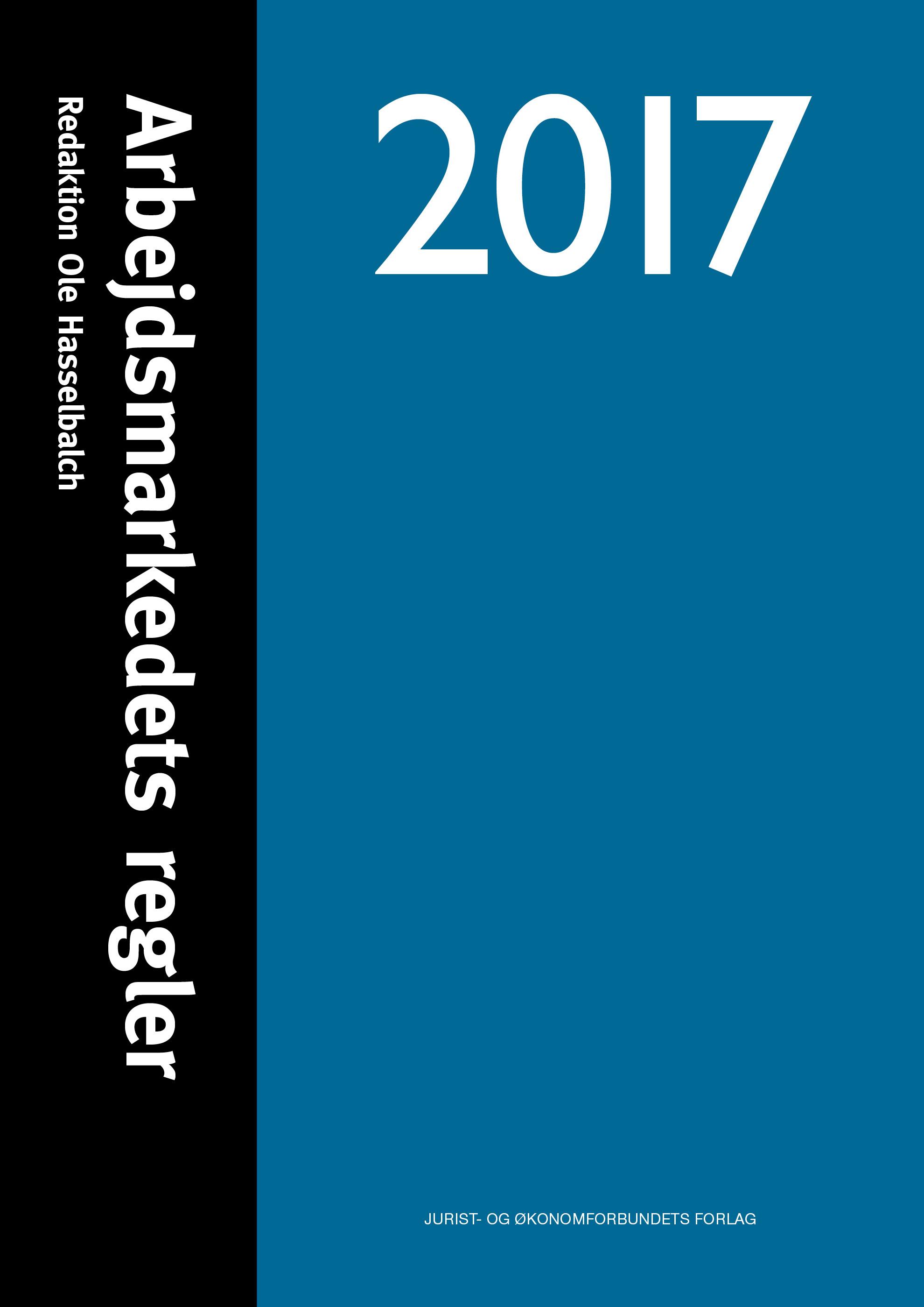 Arbejdsmarkedets regler 2017