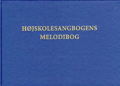 Højskolesangbogens Melodibog - 11. udgave bind I & II