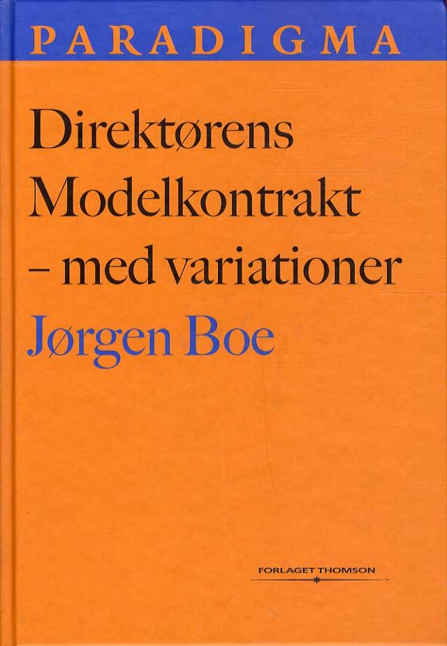 Direktørens modelkontrakt - med variationer