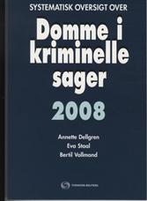 Systematisk oversigt over Domme i kriminelle sager 2008