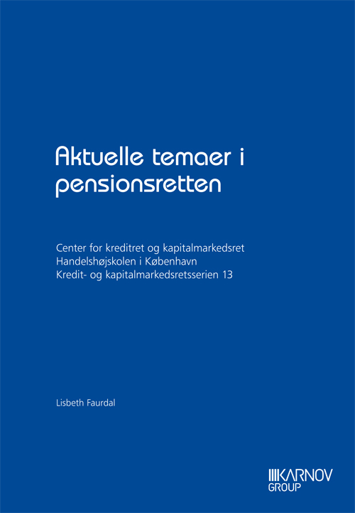 Aktuelle temaer i pensionsretten