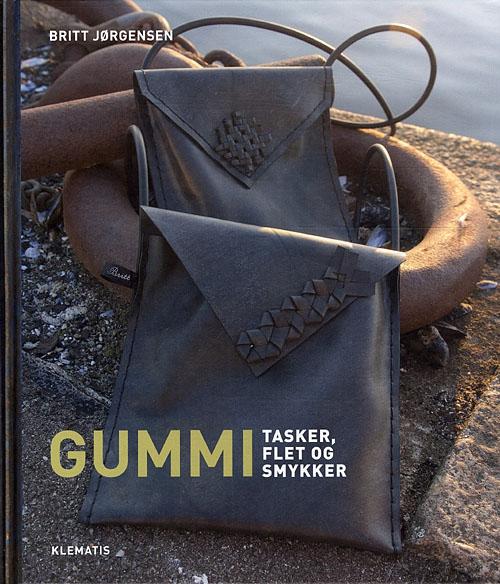 Gummi - tasker, flet  og smykker