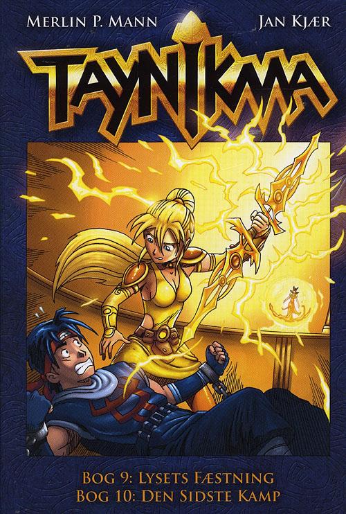 Taynikma (9 & 10) Lysets fæstning og Den sidste kamp