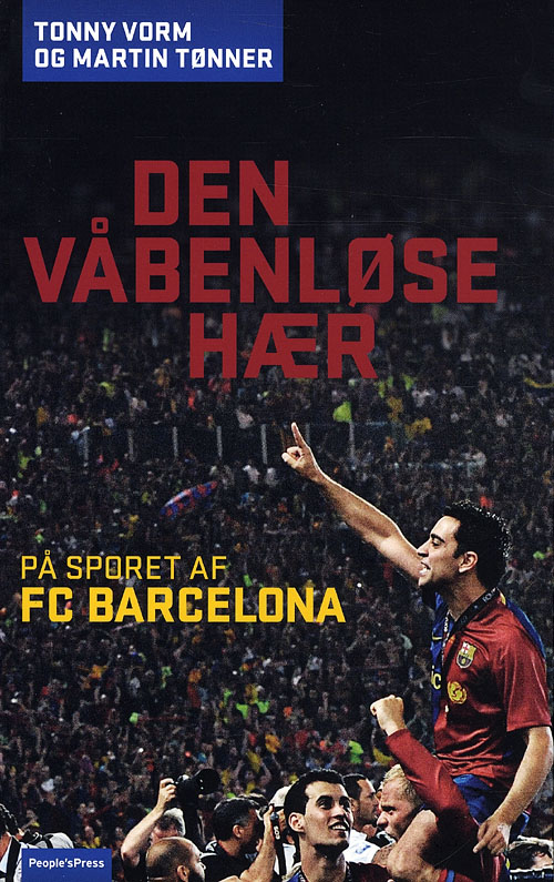 Den våbenløse hær - i sporet på FC Barcelona