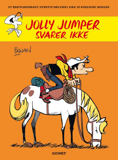 Et ekstraordinært eventyr med Lucky Luke: Jolly Jumper svarer ikke