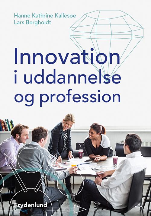 Innovation i uddannelse og profession