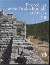 Proceedings of the Danish Institute at Athens VII .