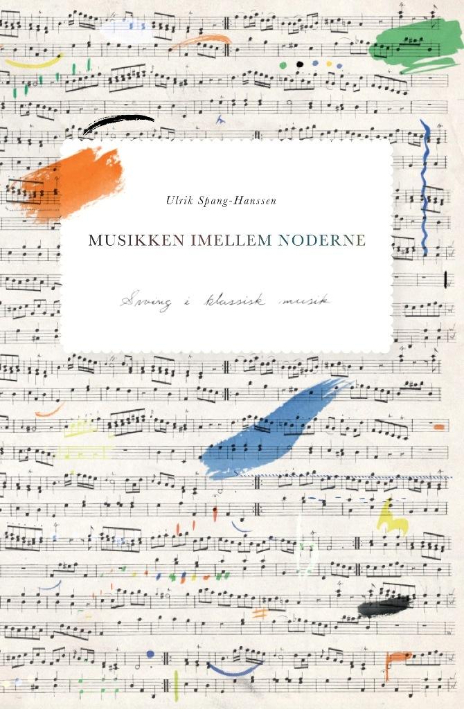 Musikken imellem noderne