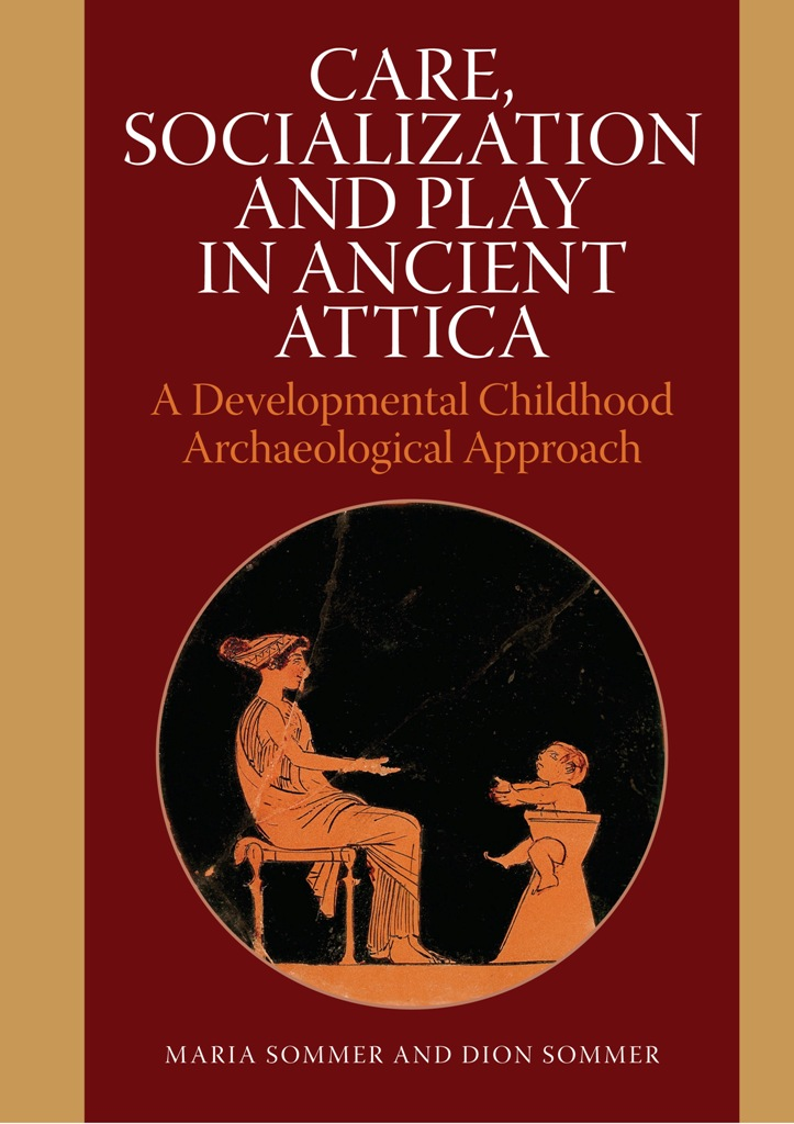 Care, Socialization and Play in Ancient Attica