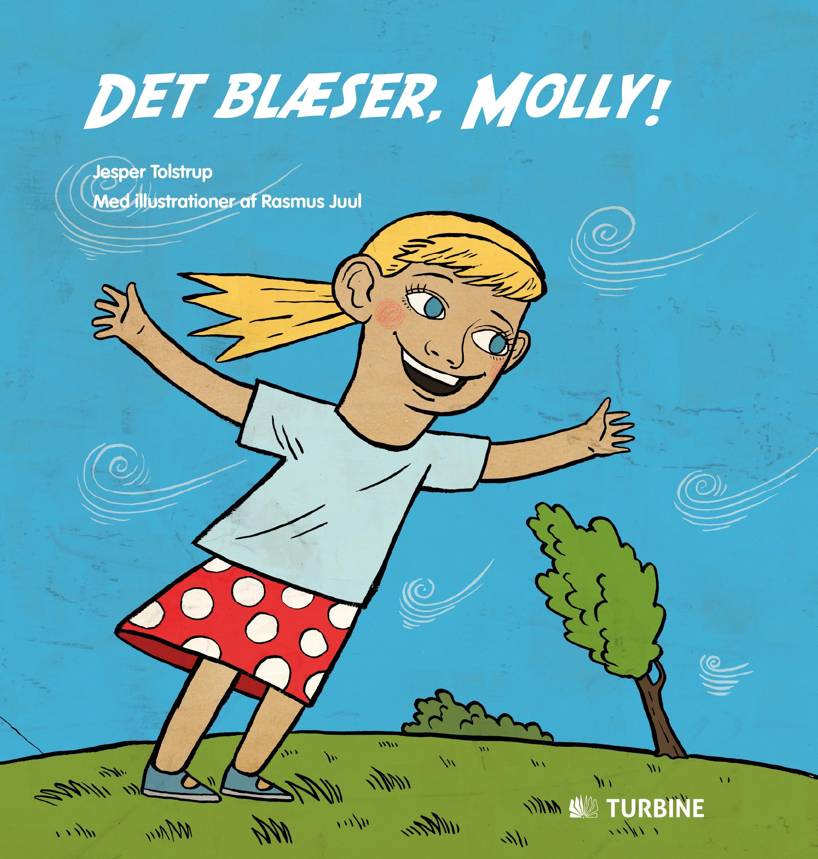 Det blæser, Molly!