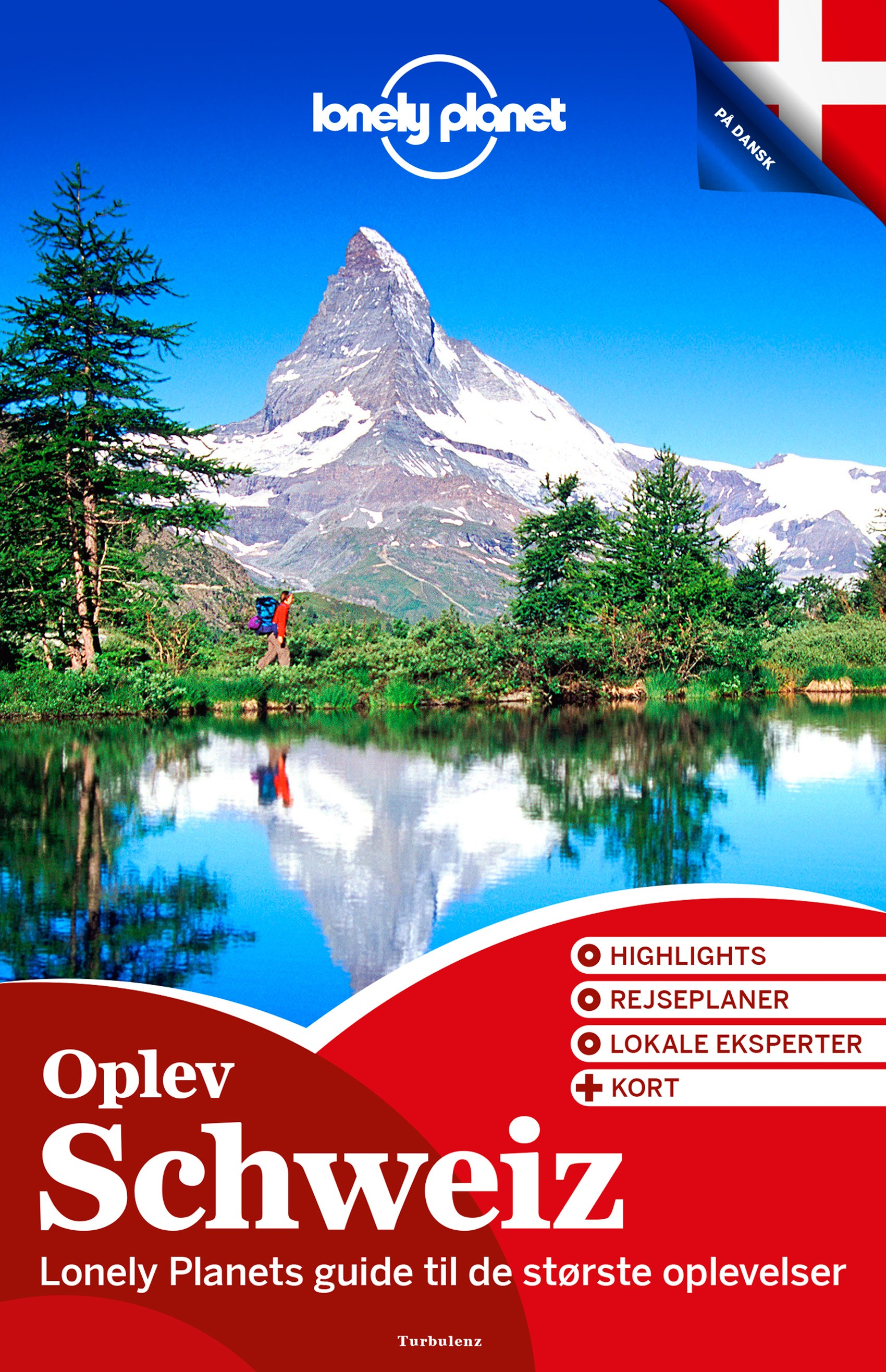Oplev Schweiz (Lonely Planet)