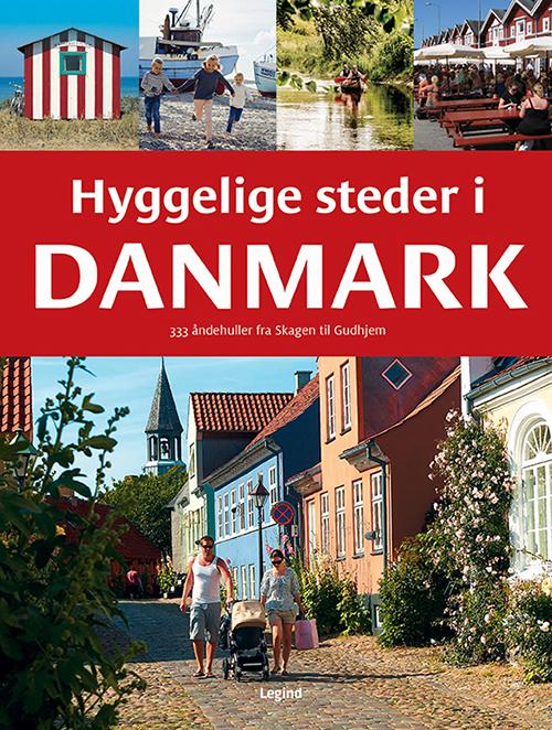 Hyggelige steder i Danmark