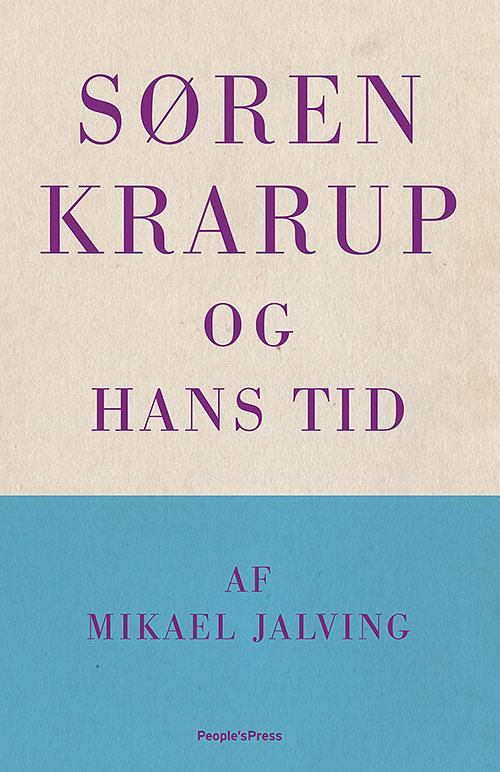 Søren Krarup - og hans tid