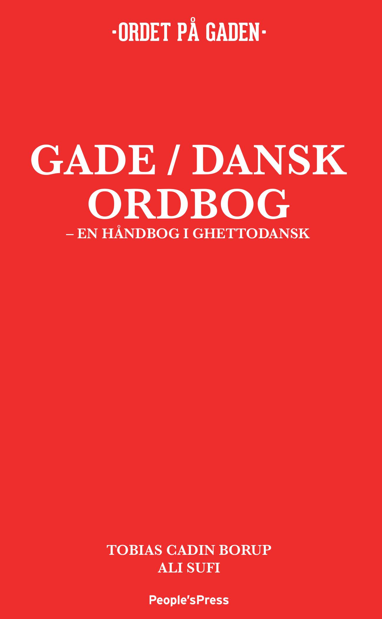 Gade / Dansk ordbog