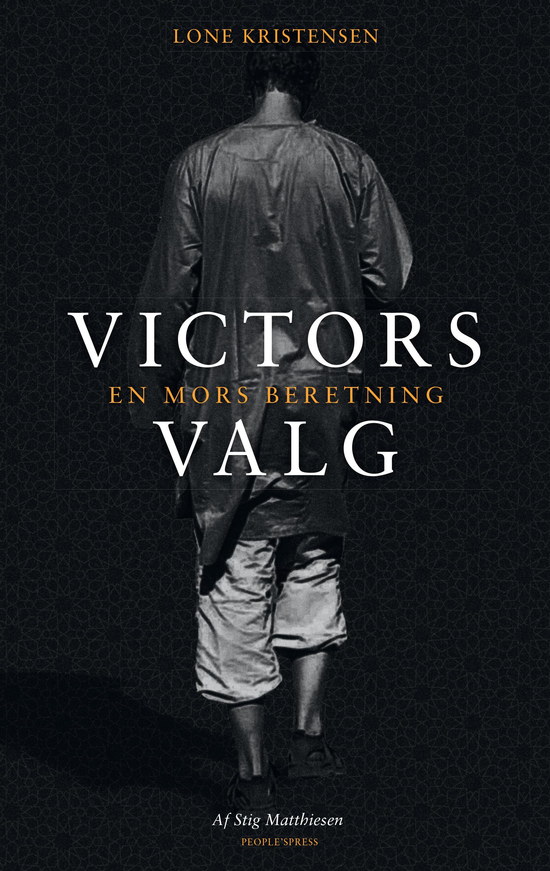 Victors valg. En mors beretning