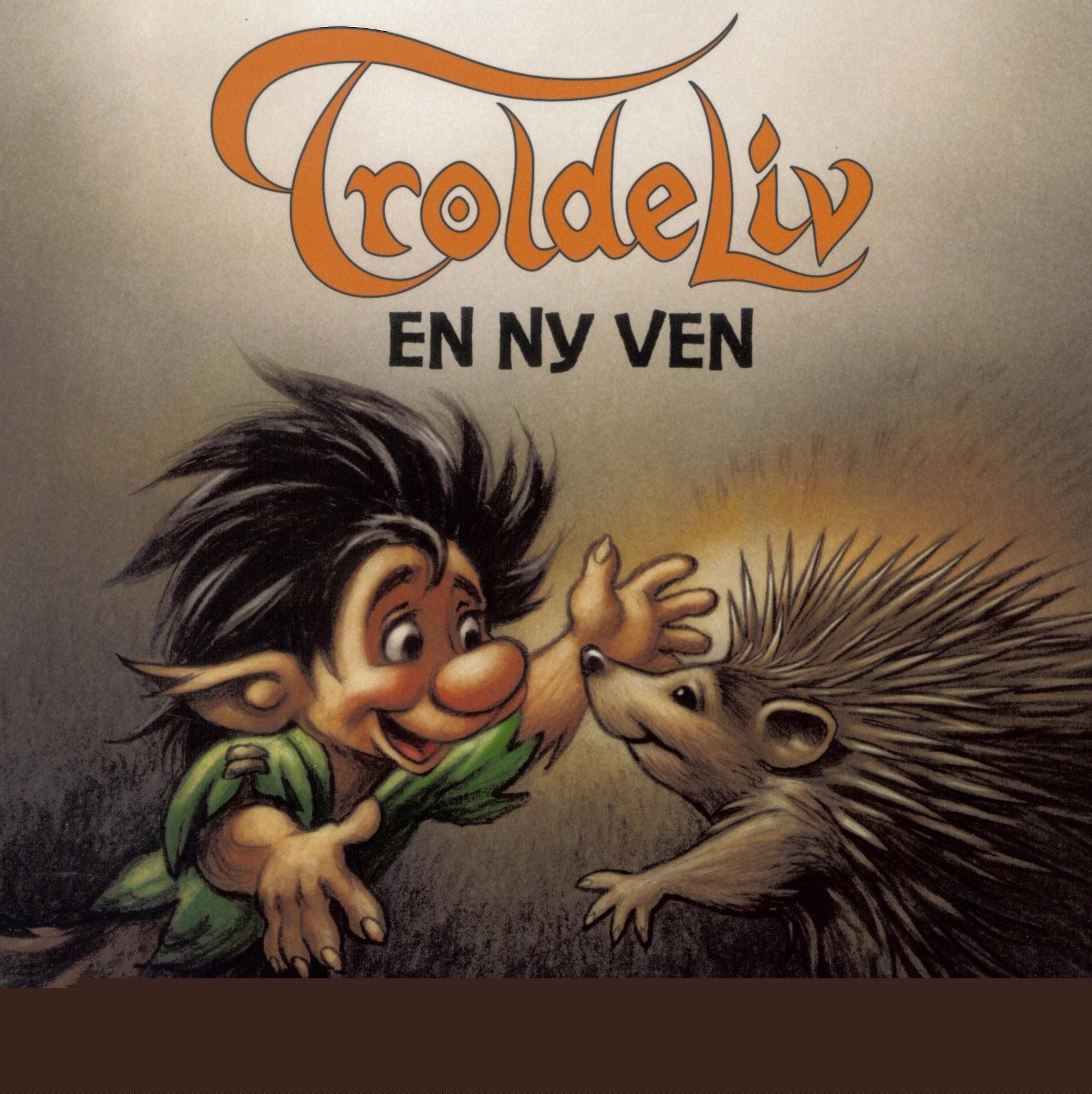 TROLDELIV - En ny ven