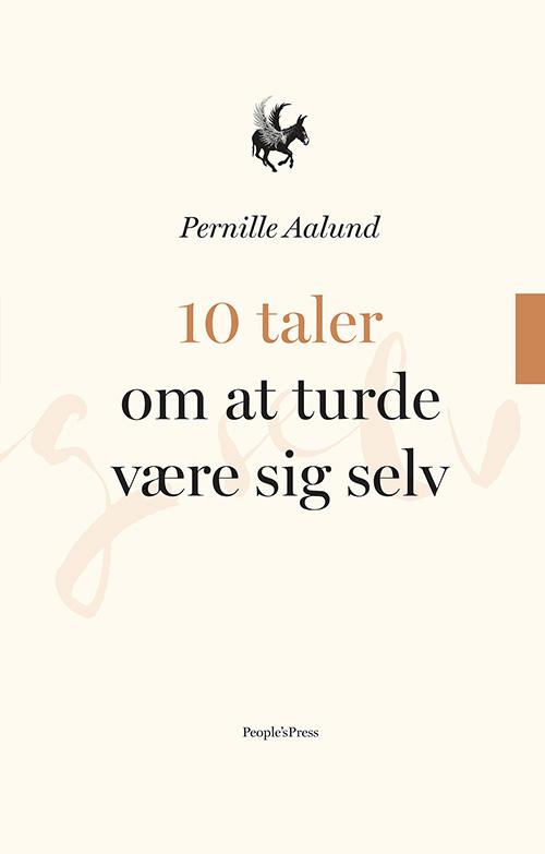 10 taler om AT TURDE VÆRE SIG SELV