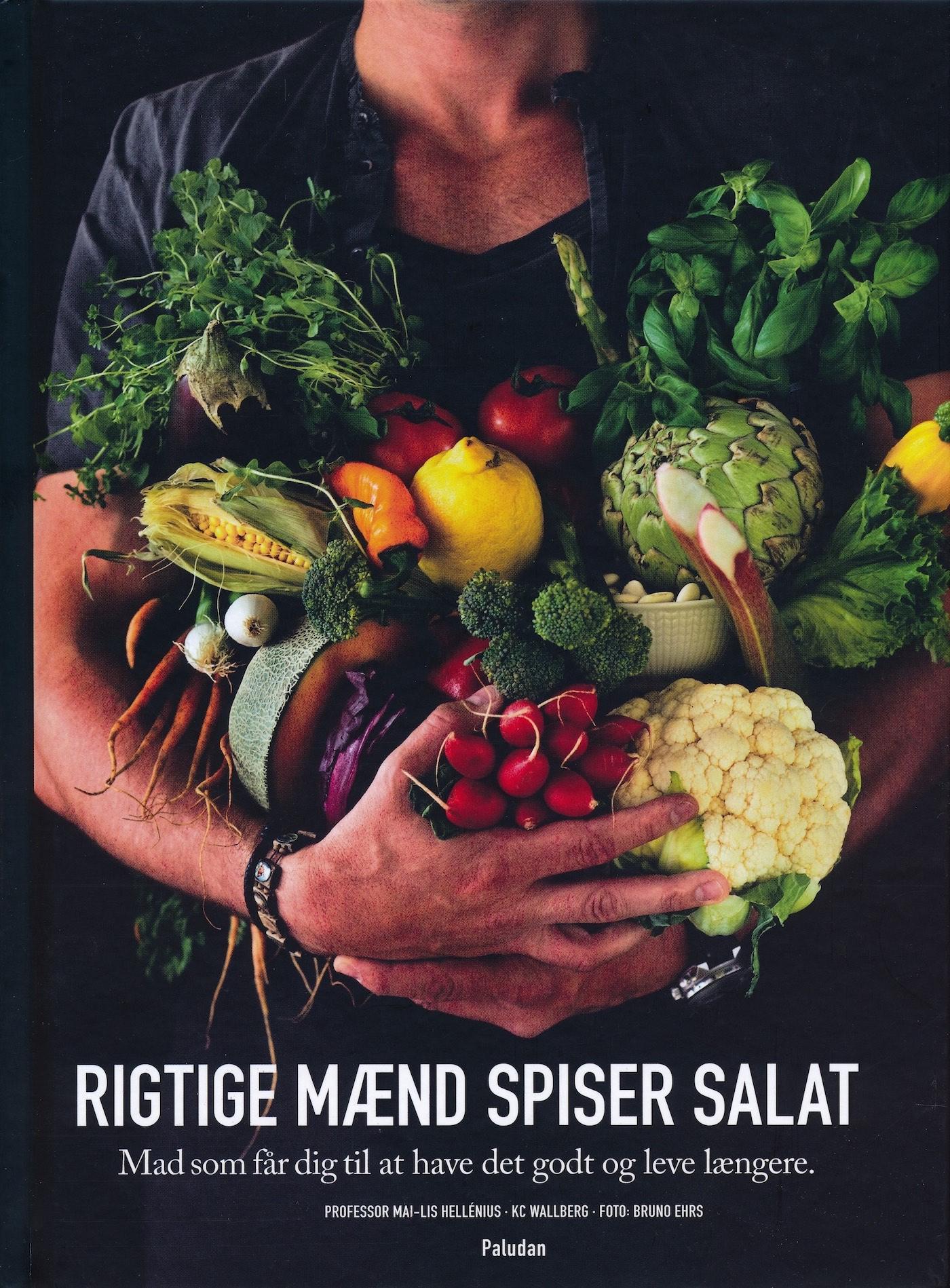 Rigtige mænd spiser salat .