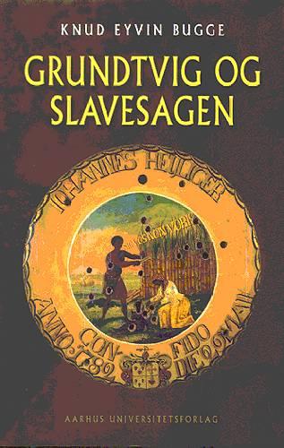 Grundtvig og slavesagen