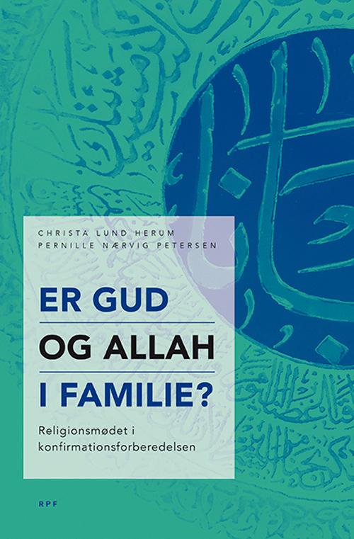 Er Gud og Allah i familie?