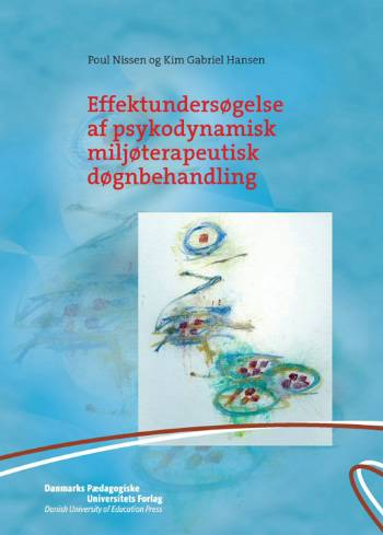 Effektundersøgelse af psykodynamisk miljøterapeutisk døgnbehandling