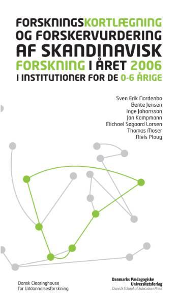 Forskningskortlægning og forskervurdering af skandinavisk forskning i året 2006