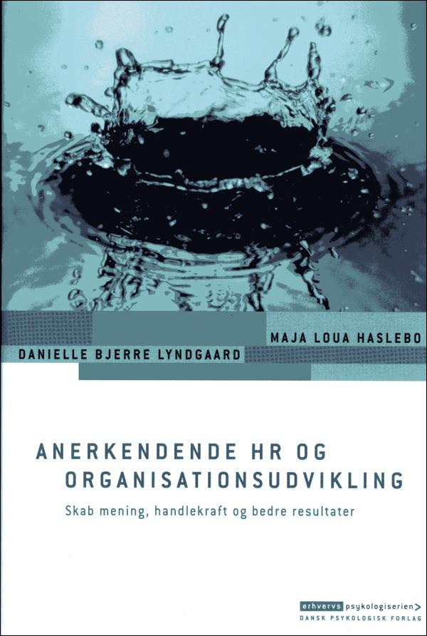 Anerkendende HR og organisationsudvikling