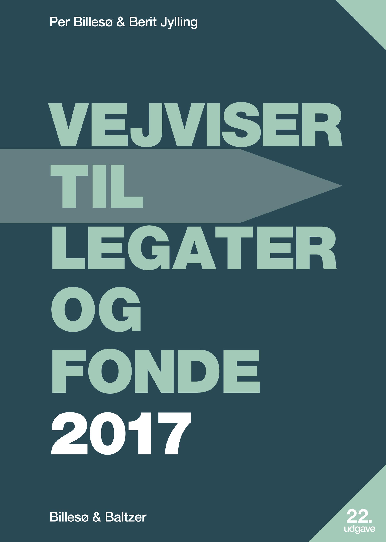 Vejviser til legater og fonde 2017
