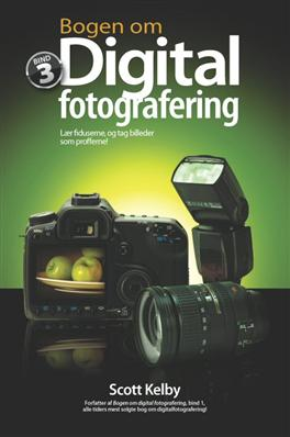 Bogen om digital fotografering, bind 3