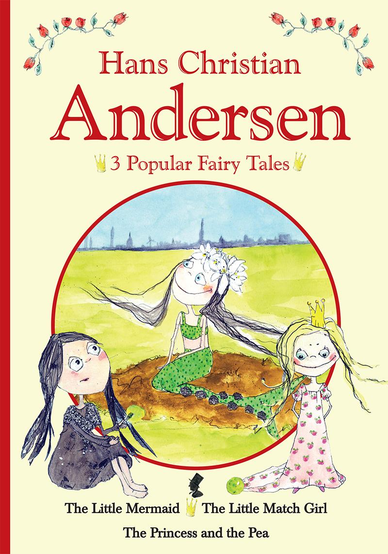 H.C. Andersen - 3 popular fairy tales I