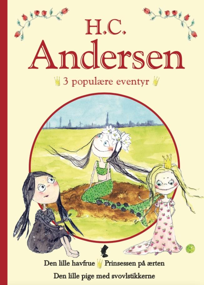 H. C. Andersen - 3 populære eventyr II