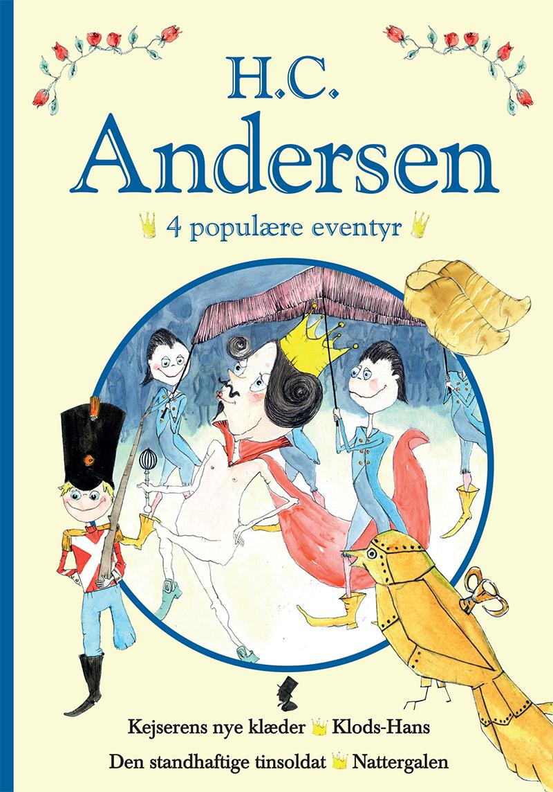 H. C. Andersen - 3 populære eventyr III