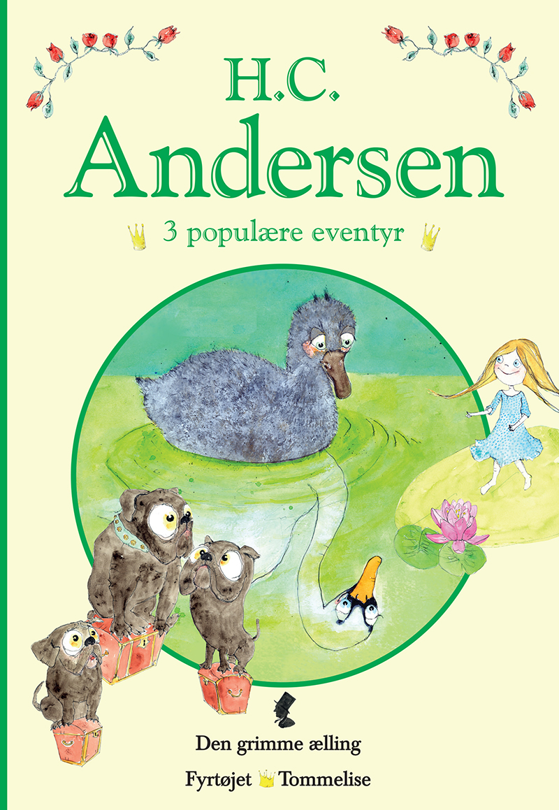 H. C. Andersen - 3 populære eventyr I