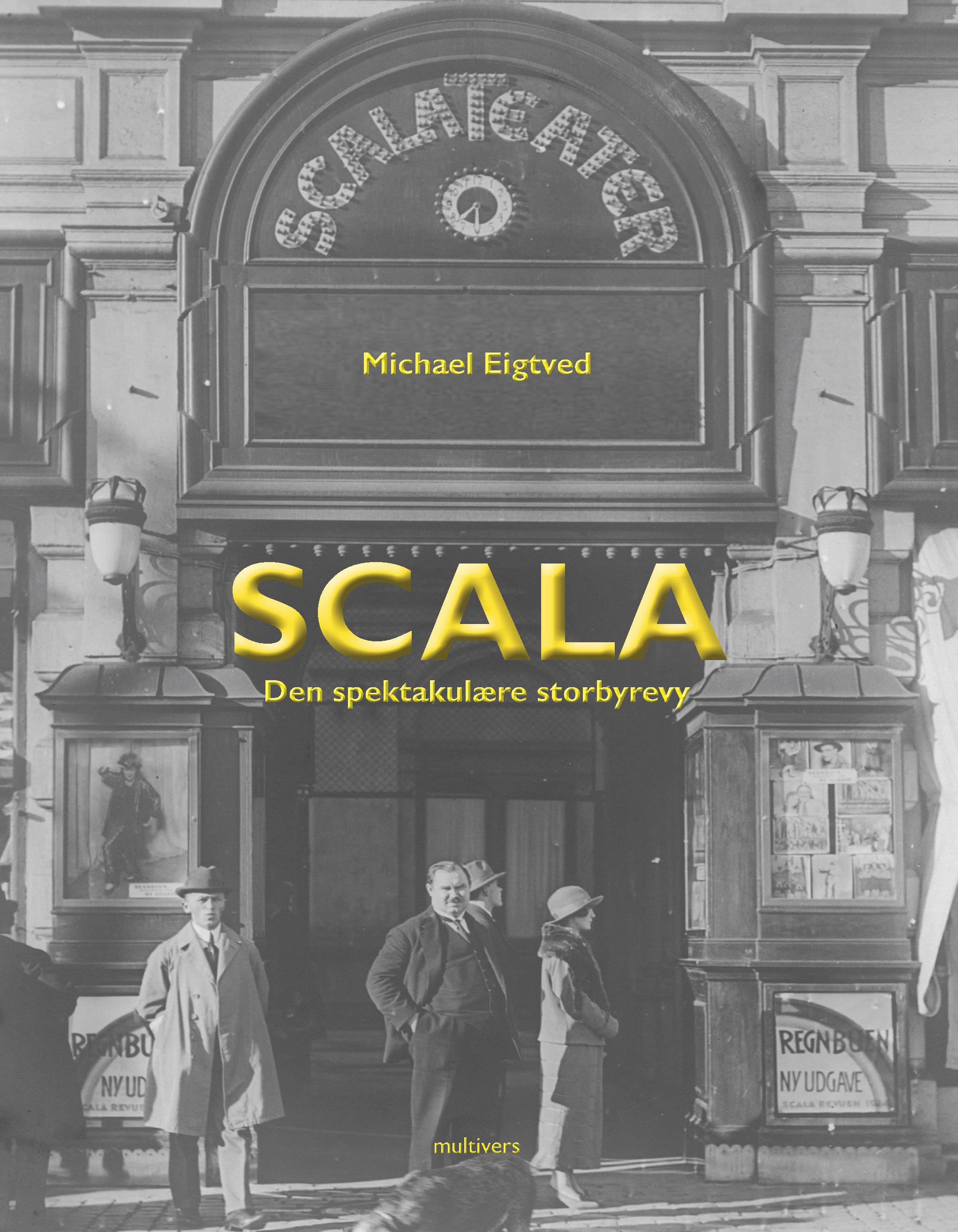 Scala - den spektakulære storbyrevy